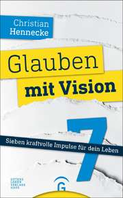 Glauben mit Vision