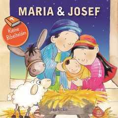 Kleine Bibelhelden - Maria & Josef