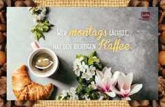 Kaffeekarte - Wer montags lächelt,