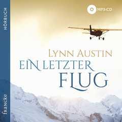 MP3-CD: Ein letzter Flug - Hörbuch MP3