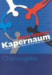 Chorpartitur: Noch einmal Kapernaum