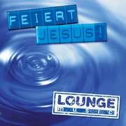 CD: Feiert Jesus! - lounge music
