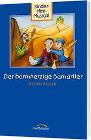 Liederheft: Der barmherzige Samariter