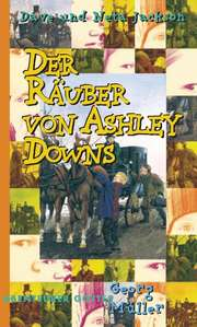 Der Räuber von Ashley Downs