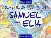 Samuel und Elia - Rätselheft zur Bibel