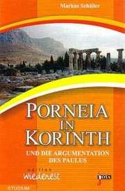 Porneia in Korinth und die Argumentation des Paulus