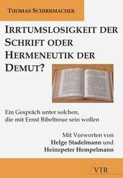 Irrtumslosigkeit der Schrift oder Hermeneutik der Demut?