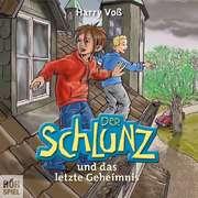 CD: Der Schlunz und das letzte Geheimnis