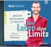 Mein Leben ohne Limits - Hörbuch