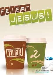 Liederheft: Feiert Jesus! - to go 2