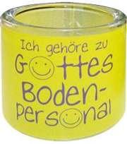 """Leuchtglas """"Ich gehöre zu Gottes Bodenpersonal"""" - 8 cm"""