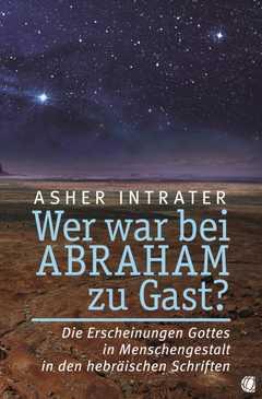 Wer war bei Abraham zu Gast?