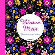 BlütenMeer - Ausmalbuch