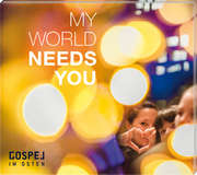 CD: My World Needs You