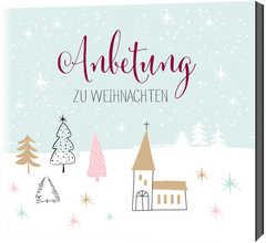CD: Anbetung zu Weihnachten