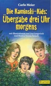 Die Kaminski-Kids: Übergabe drei Uhr morgens (Taschenbuch)