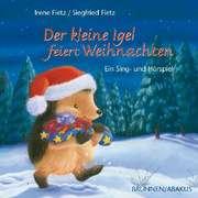 CD: Der kleine Igel feiert Weihnachten